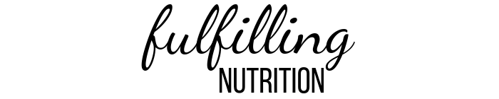 Fulfilling Nutrition